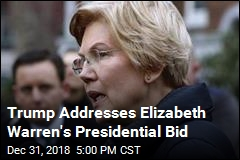 Trump Would 'Love to Run Against' Elizabeth Warren