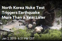 North Korea Nuke Test Triggers Earthquake More Than a Year Later