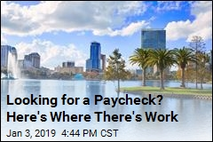 Looking for a Paycheck? Here's Where There's Work