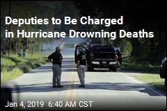 Deputies to Be Charged in Hurricane Drowning Deaths