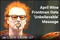 'Unbelievable': April Wine Frontman Finds His 'Lost Love'