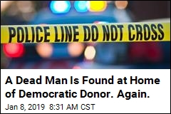 A Dead Man Is Found at Home of Democratic Donor. Again.