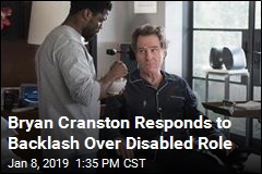 Bryan Cranston Defends Choice to Play Disabled Man