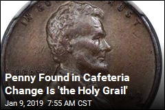 This Penny Isn't Worth a Penny: It's 'the Holy Grail'