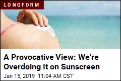 Are Sunscreen Guidelines Doing More Harm Than Good?