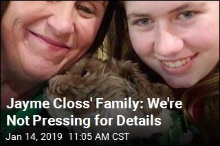 Jayme Closs' Family: We're Not Pressing for Details