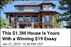 This $1.3M House Is Yours With a Winning $19 Essay