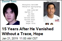 15 Years After He Vanished Without a Trace, Hope
