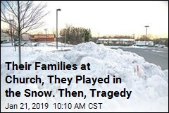 Their Families at Church, They Played in the Snow. Then, Tragedy
