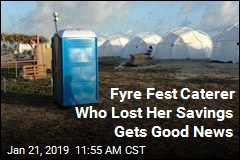 Fyre Fest Wiped Out Her Savings. Now, Good News for Caterer