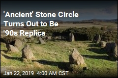 'Ancient' Stone Circle Turns Out to Be '90s Replica