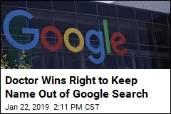 Doctor Wins Right to Keep Name Out of Google Search