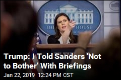 Trump: I Told Sanders 'Not to Bother' With Briefings