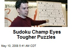 Sudoku Champ Eyes Tougher Puzzles