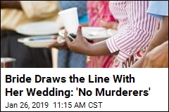 Bride Draws the Line With Wedding Invites: 'No Murderers'