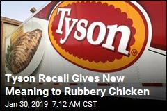Tyson Recalls Chicken Nuggets, Now With More Rubber