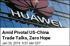Amid Pivotal US-China Trade Talks, Zero Hope