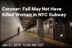Coroner Says Fall May Not Have Killed Woman in NYC Subway