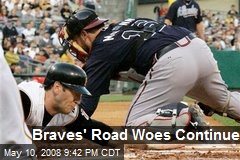 Braves' Road Woes Continue