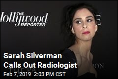 Sarah Silverman Angry at Radiologist Over Mammogram