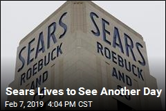 Sears Lives to See Another Day