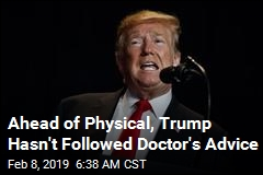 Trump Due for 2nd Physical of His Presidency