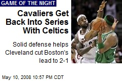 Cavaliers Get Back Into Series With Celtics
