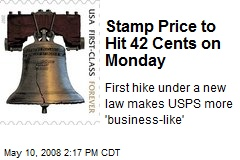 Stamp Price to Hit 42 Cents on Monday