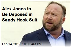 Alex Jones to Be Deposed in Sandy Hook Suit