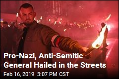 Nationalists March in Honor of Pro-Nazi General