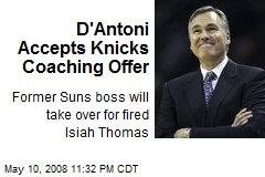 D'Antoni Accepts Knicks Coaching Offer