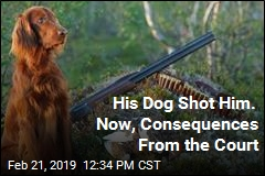 His Dog Shot Him. Now, Consequences From the Court