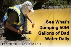 See What's Dumping 50M Gallons of Bad Water Daily