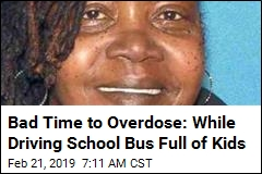 Bus Driver Overdoses, Crashes With Dozen Kids on Board: Cops