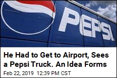 He Had to Get to Airport, Sees a Pepsi Truck. An Idea Forms