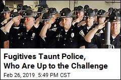 Fugitives Taunt Police, Who Are Up to the Challenge