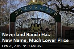 Neverland Ranch Has New Name, Much Lower Price