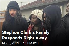 Stephon Clark's Family: This Is Only Starting