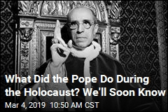 What Did the Pope Do During the Holocaust? We'll Soon Know