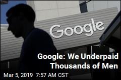 Google: We Underpaid Thousands of Men