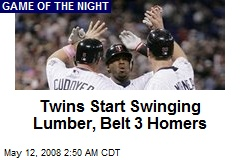 Twins Start Swinging Lumber, Belt 3 Homers