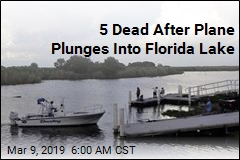 5 Dead After Plane Plunges Into Florida Lake