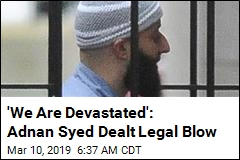 'We Are Devastated': Adnan Syed Dealt Legal Blow