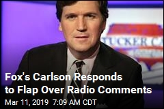 Carlson: I'm Not Apologizing Over Old Radio Comments