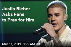 Justin Bieber: I'm 'Struggling,' Need Prayers