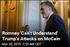 Romney 'Can't Understand' Why Trump Is Attacking McCain