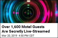 Cops: Hidden Cams Streamed 1,600 Motel Users