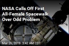 NASA Calls Off First All-Female Spacewalk