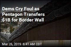 Pentagon Authorizes $1B Border Wall Transfer