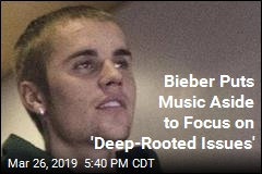 Justin Bieber Working on 'Deep-Rooted Issues,' Not Music